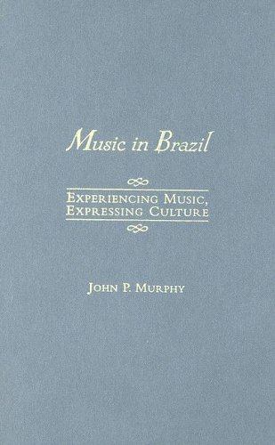 9780195166835: Music in Brazil: Experiencing Music, Expressing Culture Includes CD (Global Music Series)