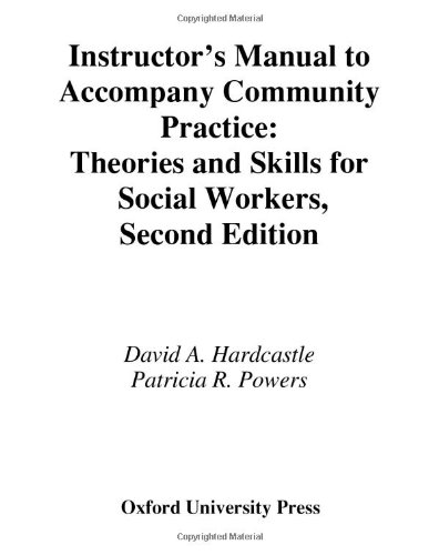 9780195166859: Instructor's Manual to Accompany Community Practice: Theories and Skills for Social Workers