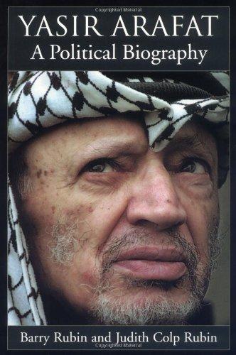 Yasir Arafat : a political biography.: Rubin, Barry & Judith Colp Rubin.