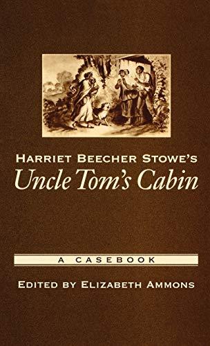 9780195166958: Harriet Beecher Stowe's Uncle Tom's Cabin: A Casebook (Casebooks in Criticism)