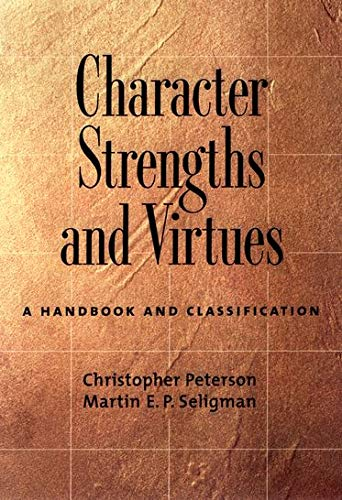 9780195167016: Character Strengths and Virtues: A Handbook and Classification