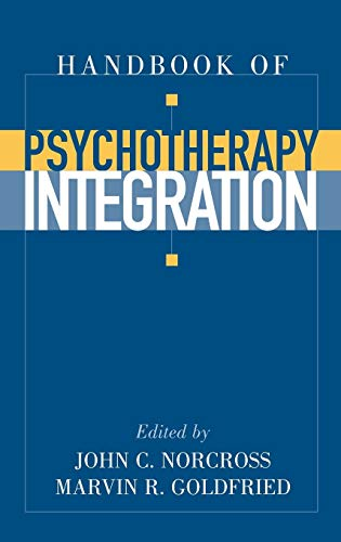9780195167047: Handbook of Psychotherapy Integration