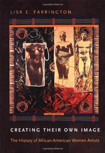 9780195167214: Creating Their Own Image: The History of African-American Women Artists