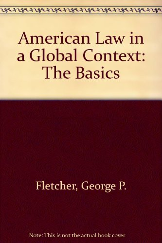 9780195167221: American Law in a Global Context: The Basics