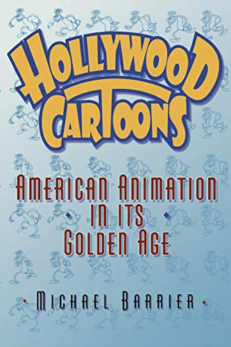 9780195167290: Hollywood Cartoons: American Animation in Its Golden Age