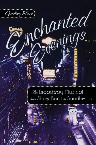 9780195167306: Enchanted Evenings: The Broadway Musical from Show Boat to Sondheim