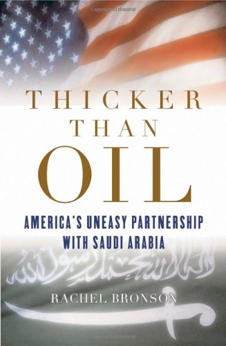 9780195167436: Thicker Than Oil: America's Uneasy Partnership with Saudi Arabia
