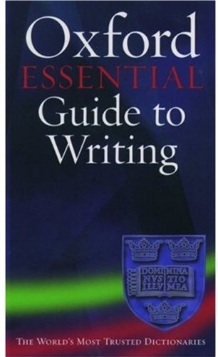 9780195167450: The Oxford Essential Guide to Writing