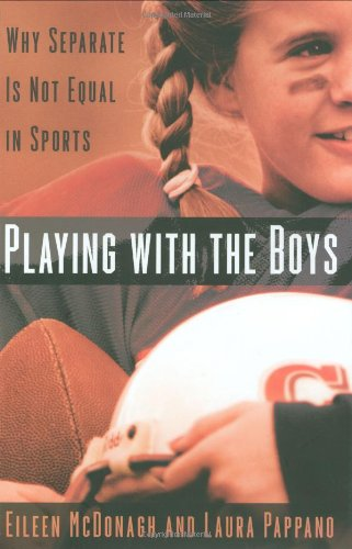 9780195167566: Playing With the Boys: Why Separate is Not Equal in Sports