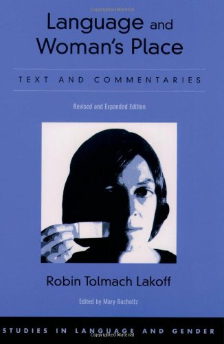9780195167580: Language and Woman's Place: Text and Commentaries