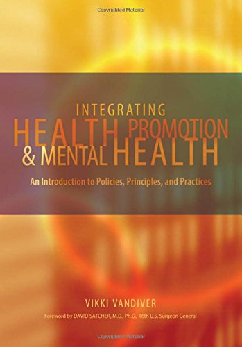 9780195167726: Integrating Health Promotion and Mental Health: An Introduction to Policies, Principles, and Practices