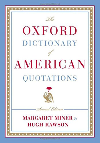 The Oxford Dictionary of American Quotations: Rawson, Hugh; Miner, Margaret