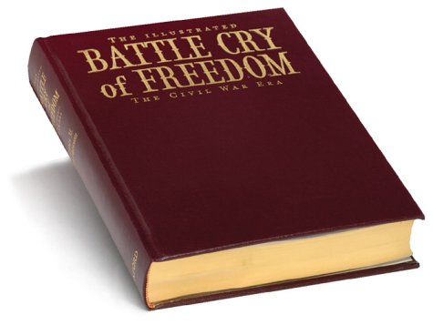 9780195168280: The Illustrated Battle Cry of Freedom: The Civil War Era