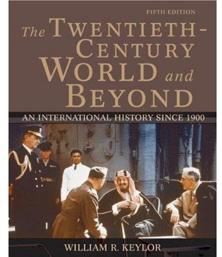 9780195168433: The Twentieth-Century World and Beyond: An International History since 1900