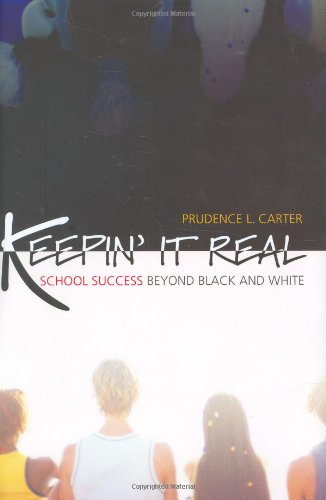 9780195168624: Keepin' It Real: School Success Beyond Black and White