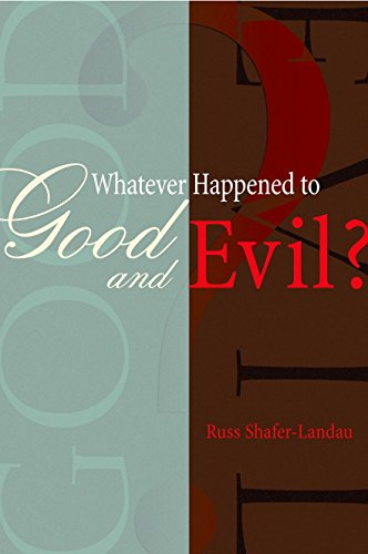 9780195168730: Whatever Happened to Good and Evil?