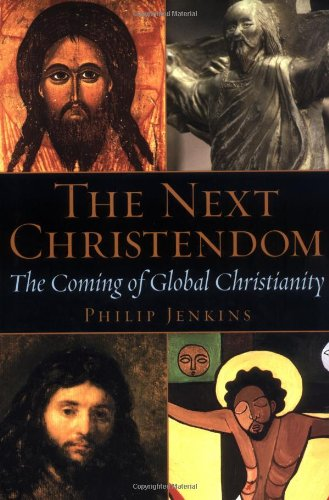 9780195168914: The Next Christendom: The Coming of Global Christianity