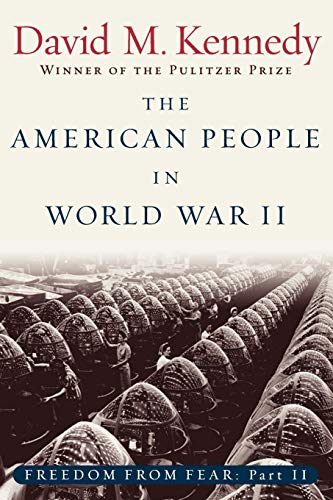 9780195168938: The American People in World War II: Freedom from Fear, Part Two (Oxford History of the United States (Paperback)) (Pt. 2)