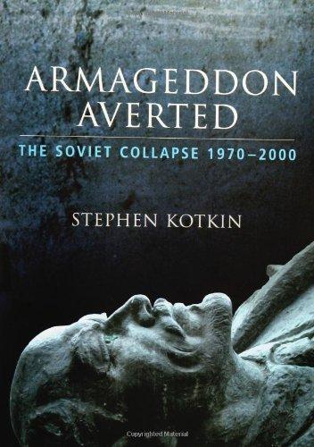 9780195168945: Armageddon Averted: The Soviet Collapse 1970-2000