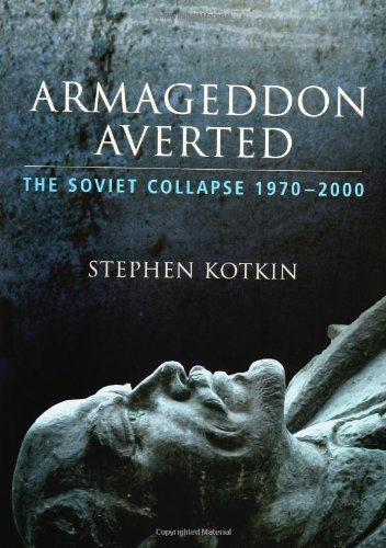9780195168945: Armageddon Averted: The Soviet Collapse, 1970-2000