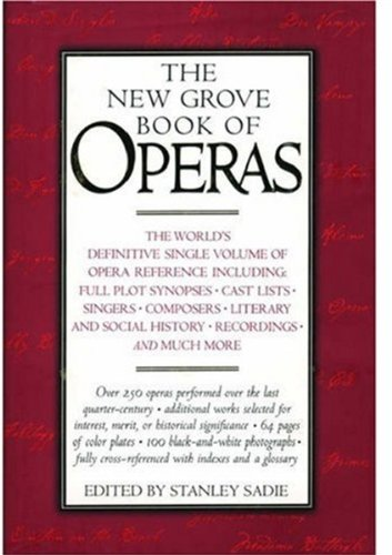 9780195169089: The New Grove Book of Operas