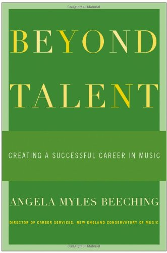 9780195169133: Beyond Talent: Creating a Successful Career in Music