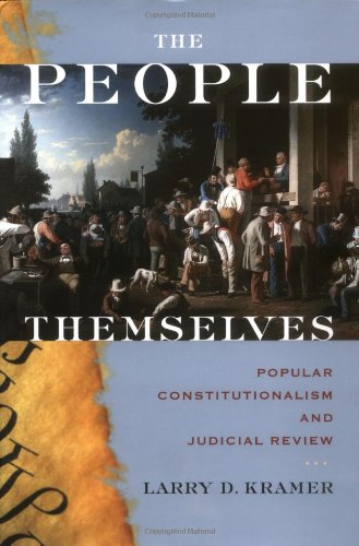 9780195169188: The People Themselves: Popular Constitutionalism and Judicial Review