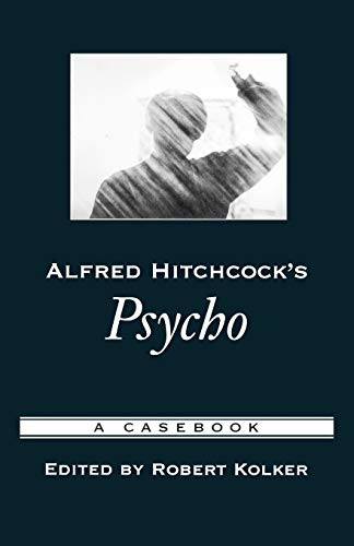 9780195169201: Alfred Hitchcock's Psycho: A Casebook (Casebooks in Criticism)