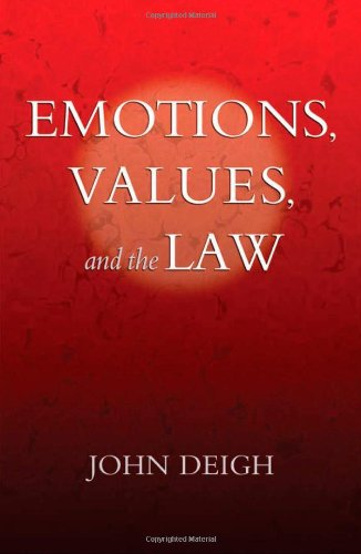 9780195169324: Emotions, Values, and the Law