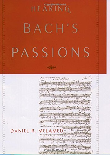 9780195169331: Hearing Bach's Passions