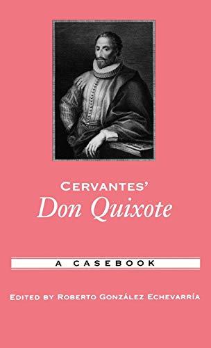 9780195169379: Cervantes' Don Quixote: A Casebook (Casebooks in Criticism)