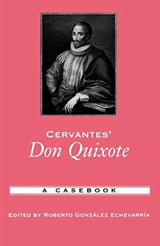 9780195169386: Cervantes' Don Quixote: A Casebook (Casebooks in Criticism)
