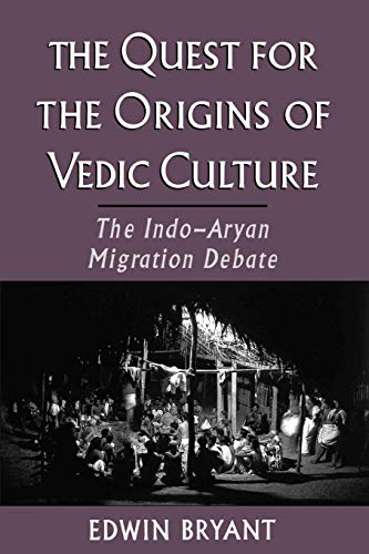 9780195169478: The Quest for the Origins of Vedic Culture: The Indo-Aryan Migration Debate
