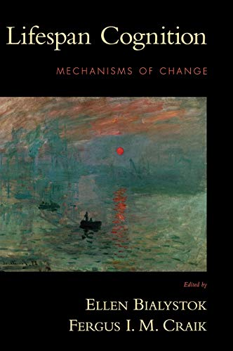 9780195169539: Lifespan Cognition: Mechanisms of Change