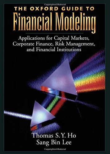 9780195169621: The Oxford Guide to Financial Modeling: Applications for Capital Markets, Corporate Finance, Risk Management and Financial Institutions