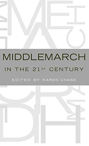 9780195169959: Middlemarch in the Twenty-First Century