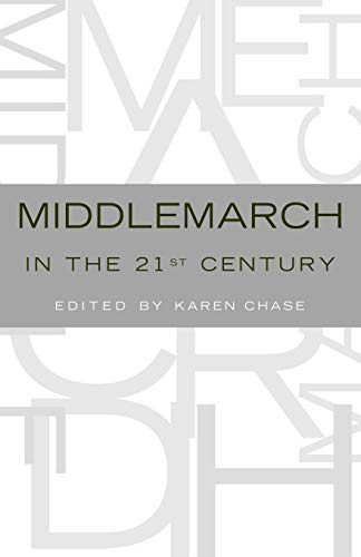 9780195169966: Middlemarch in the Twenty-First Century