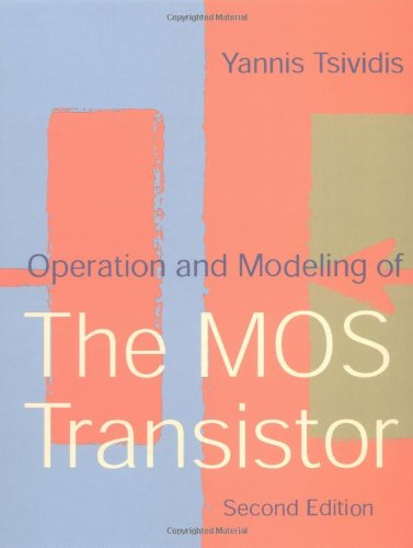 9780195170146: Operation and Modelling of the MOS Transistor