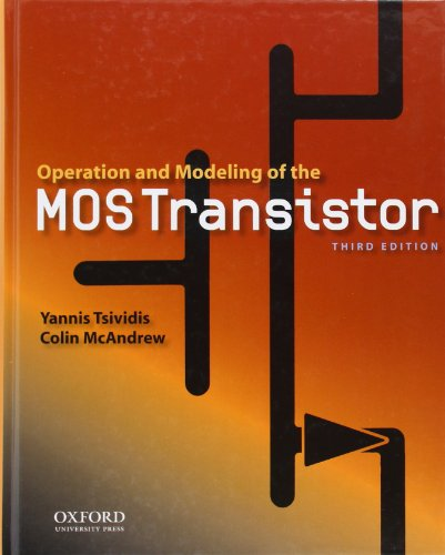 9780195170153: Operation and Modeling of the Mos Transistor (Oxford Series in Electrical and Computer Engineering)
