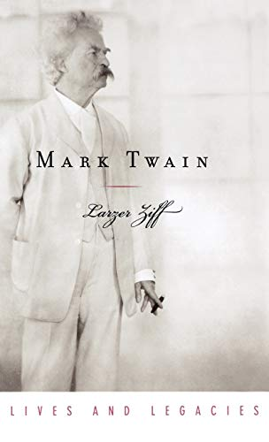 Mark Twain (Lives & Legacies (Oxford)) (0195170199) by Ziff, Larzer