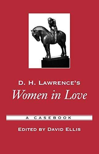 D.H. Lawrence's Women in Love: A Casebook: Oxford University Press,