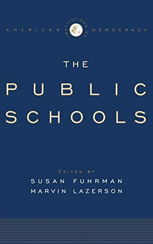 9780195170306: The Institutions of American Democracy: The Public Schools