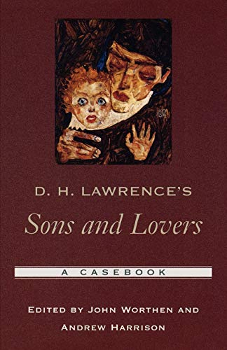 D. H. Lawrence's Sons and Lovers: A: Oxford University Press,