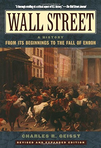 9780195170603: Wall Street: A History: From Its Beginnings to the Fall of Enron