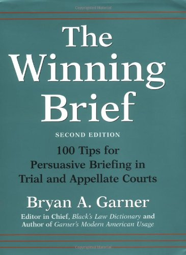 9780195170757: The Winning Brief: 100 Tips for Persuasive Briefing in Trial and Appellate Courts