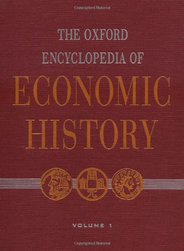 9780195170900: The Oxford Encyclopedia of Economic History (Volume 1)