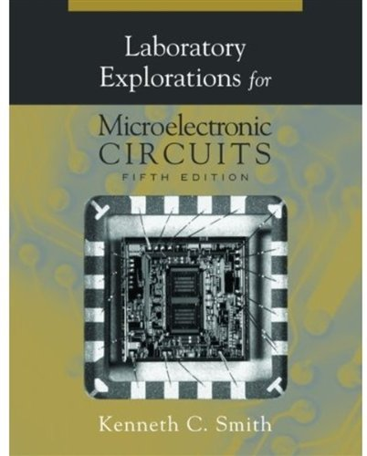 9780195171051: Laboratory Explorations for Microelectronic Circuits, 5th Ed.