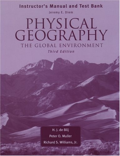 9780195171150: INSTRUCTORS MANUAL AND TEST BANK: PHYSICAL GEOGRAPHY THE GLOBAL ENVIRONMENT, THIRD EDITION.