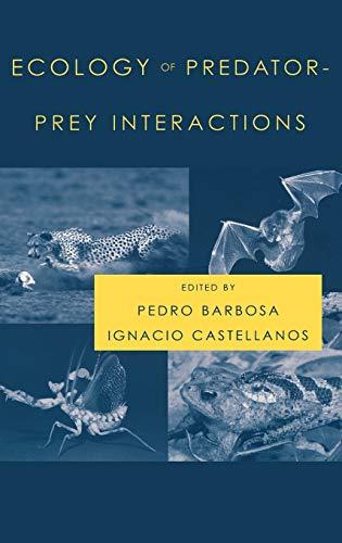 9780195171204: Ecology of Predator-Prey Interactions