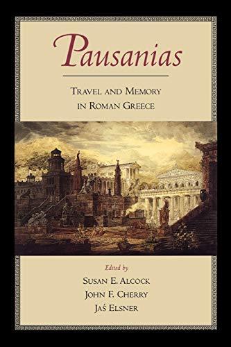 9780195171327: Pausanias: Travel and Memory in Roman Greece